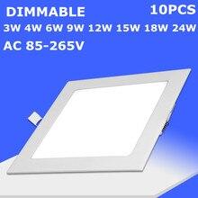 10 шт ультратонкий квадратный Диммируемый светодиодный Панель светильники 24 Вт 12 дюймов 300 мм, 6 Вт, 9 Вт, 12 Вт, 15 Вт, 18 Вт, светодиодный встраиваемые потолочные светильники с AC85-265V