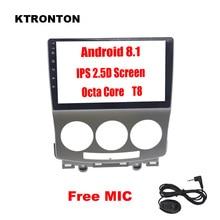 2.5D IPS 8 Octa-core Android 8,1 автомобильный dvd-плеер для Mazda 5 2005-2010 с ГЛОНАСС gps радио Bluetooth Зеркало Ссылка Wi-Fi карта 4G