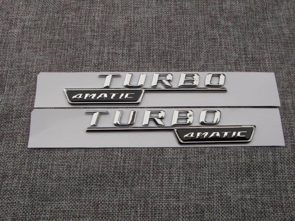 Chrome TURBO 4 MATIC Nombre Lettres Trunk Badge Emblème Decal Sticker pour Mercedes Benz AMG dans Emblèmes de Automobiles et Motos