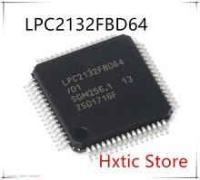 10PCS LPC2132FBD64 LPC2132FBD64/01 LQFP64