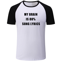 IDzn My Brain Is 80 Song Lyrics Graphic Raglan Short Sleeve Men S T Shirt Fitness