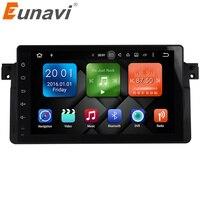 Eunavi 9 Android HD QuadCore 7inch Car DVD For BMW E46 318 320 Car Dvd Gps