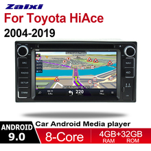 ZaiXi 2din Android 9.0 Octa Core 4GB RAM Car DVD For Toyota Hiace 2004~2019  GPS Radio BT Navi MAP Multimedia player system HD цена в Москве и Питере