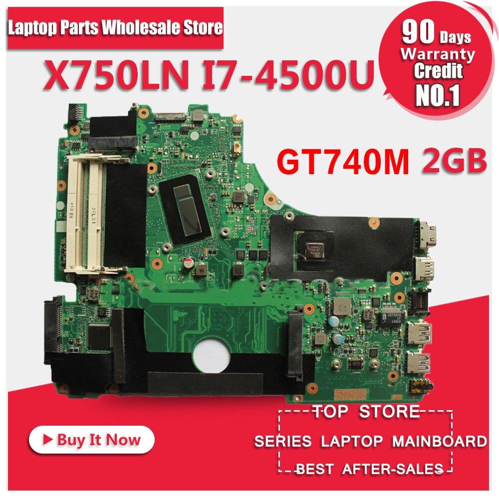 With I7-4500U GeForce GT740M 2GB X750LN Motherboar For ASUS X750LN X750L K750L Laptop Motherboard X750LB Mainboard 100% Test
