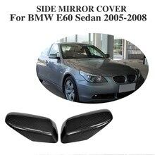 Espejo Lateral Del Ala de Fibra De carbono Cubiertas para BMW 5 Series E60 Sedan 2005-2008 tipo de Reemplazo cubiertas de los Espejos Retrovisores