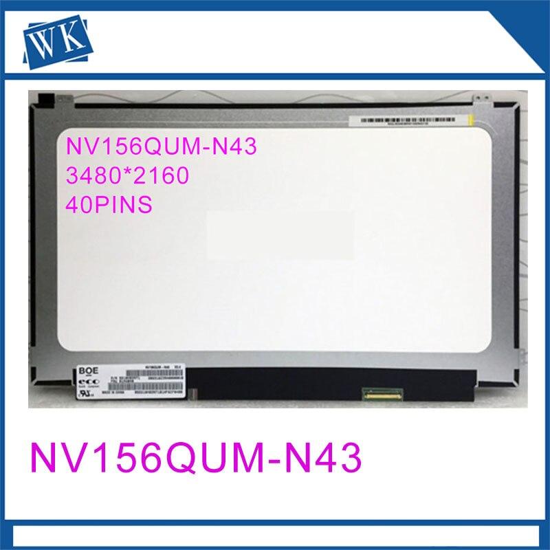 For BOE NV156QUM-N43 NV156QUM N43 IPS Marix for Laptop 15.6 3840X2160 40Pin LCD Display LED ScreenFor BOE NV156QUM-N43 NV156QUM N43 IPS Marix for Laptop 15.6 3840X2160 40Pin LCD Display LED Screen