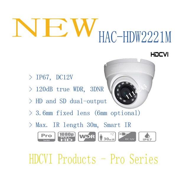 Free Shipping DAHUA CCTV Security Camera 2MP 1080P FULL HD WDR HDCVI IR Eyeball Camera IP67 Without Logo HAC-HDW2221M