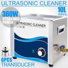 Limpiador ultrasónico de 10L para baño máquina de limpieza ultrasónica Industrial, Sónico, para filtro de coche, cabezal de impresora, Hardware de preparación, 240W/360W
