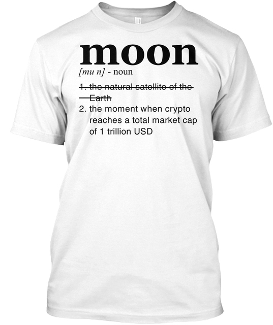 52068fb18d5c2 Cryptocurrency Moon Definition Funny Crypto Popular Tagless Tee T-Shirt