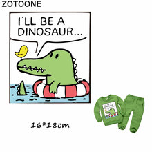 ZOTOONE Cute Cartoon Animal Patches Ill Be A Dinosaur Iron on Transfer Thermo Stickers for Clothes Applique Badges E