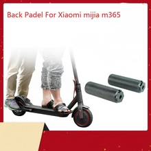 For Xiaomi MIJIA m365 scooter Anti-slip Back Pedal Replacement Electric Scooters Manned Foot Accessories M365