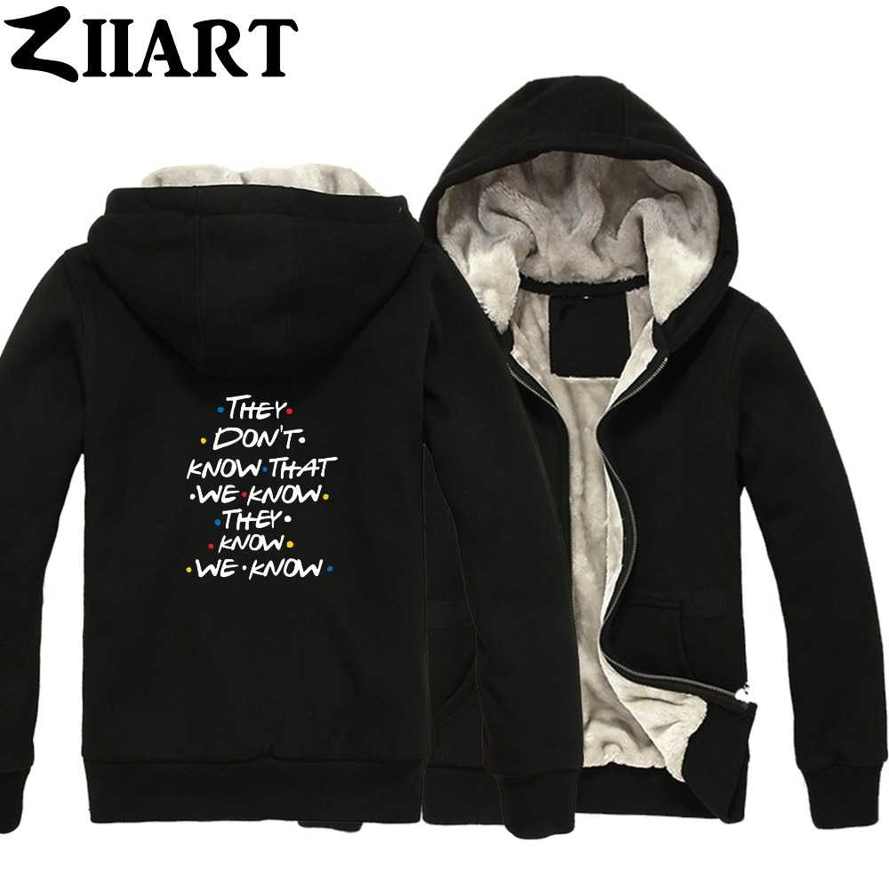 FRIENDS They Don't know that we know they know we know Boys Man Male Full Zip Autumn Winter Plus Velvet   Parkas   ZIIART