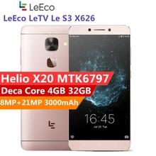 Original Letv LeEco Le S3 X626 Smartphone Helio X20 MTK6797 Deca Core 4GB RAM 32GB ROM 5.5 Inch 3000mAh Mobile Phone