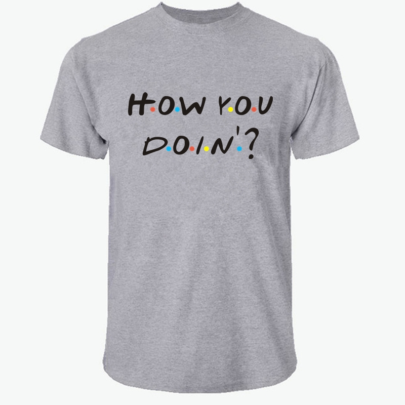 LUSLOS     How You Doin Letter Print T Shirt Funny Friends TV Series Tees