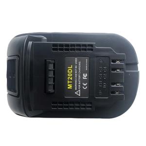 Image 4 - MT20DL Converter Adapter For Dewalt Convert For Makita 18V Li ion Battery BL1830 BL1860 BL1815 to For Dewalt 18V 20V DCB200