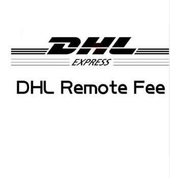 DHL Remote fee Extral payment Fee