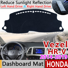 Pour Honda HR-V Vezel 2014 ~ 2019 tapis anti-dérapant tableau de bord couverture Pad parasol Dashmat protéger tapis accessoires HRV HR V 2016 2018
