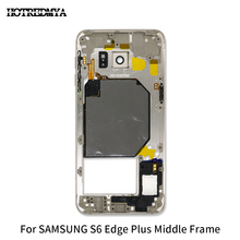 Middle Frame For Samsung Galaxy  S6 edge plus G928F Back Chassis Plate Bezel Housing Replacemenrt Parts