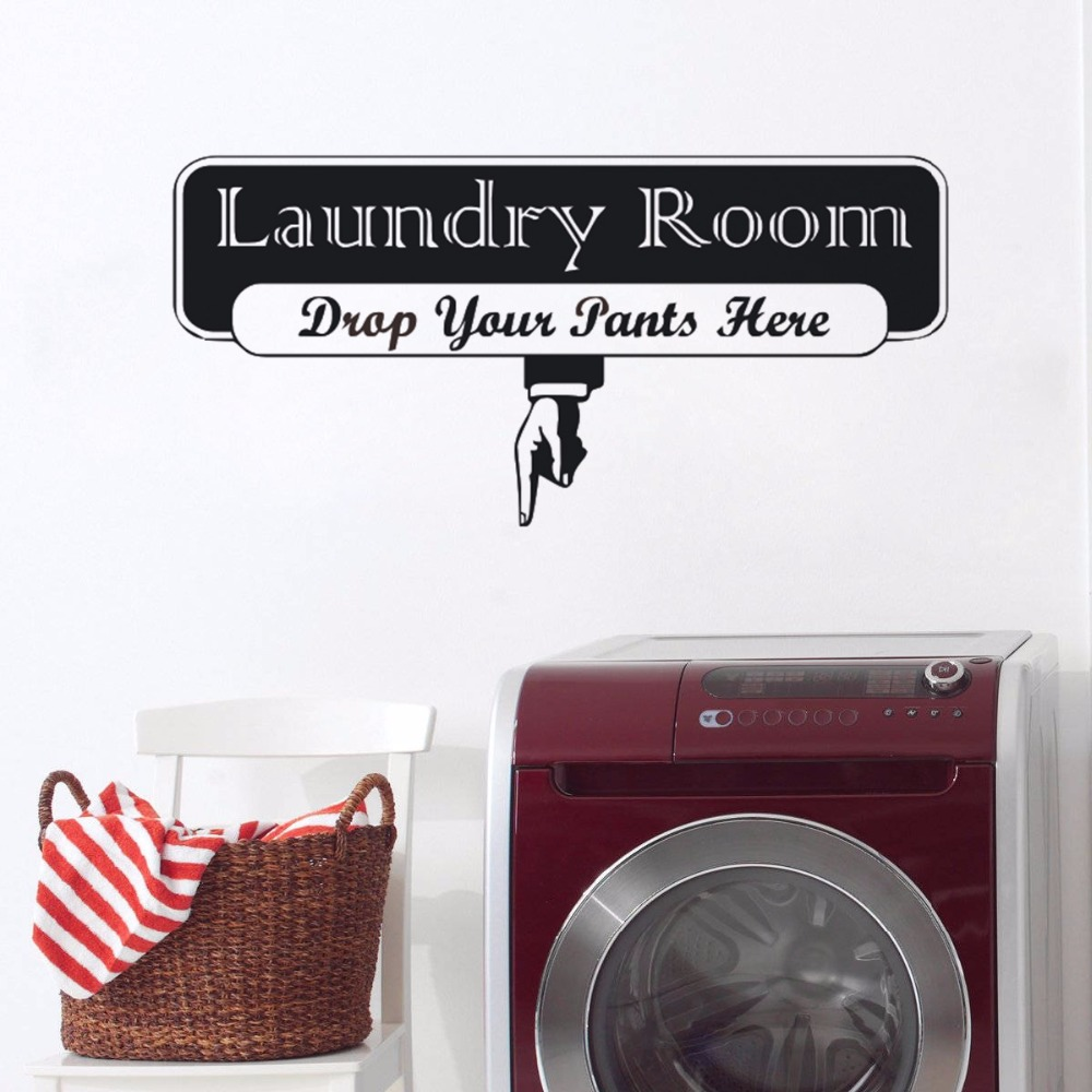 Just Laundry Room Wall Sticker Drop Pants Here Quote Wall Vinyl Decals Laundry Room Sign Logo Wall Art Mural Design Decor Art Ay1143 Good Reputation Over The World Wall Stickers