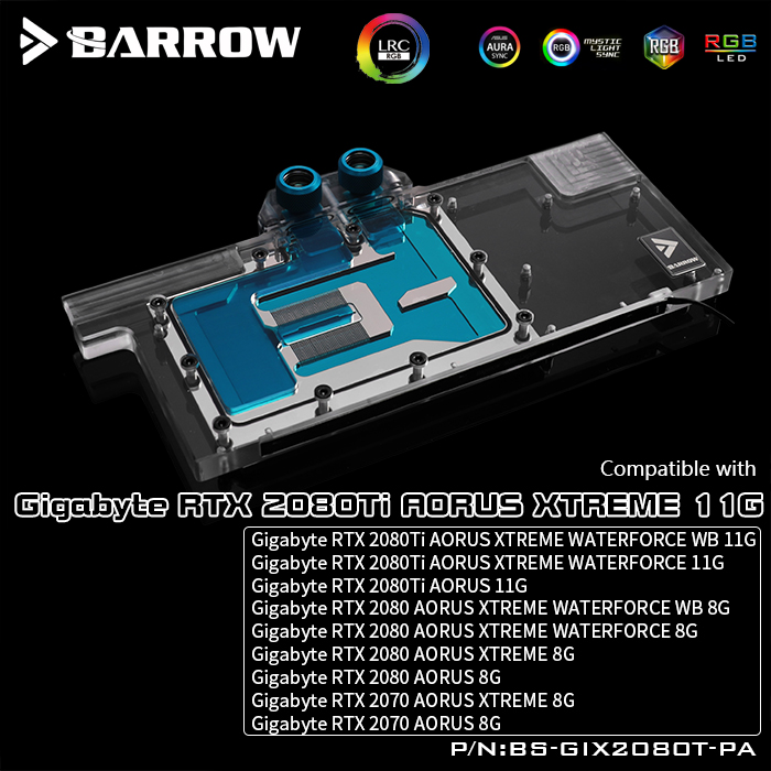 Barrow BS GIX2080T PA LRC 2 0 Full Cover Graphics Card Water Cooling Blocks For Gigabyte