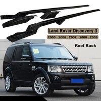 Для Land Rover Discovery 3 LR3 2005.06.07.2008.2009 на крышу автомобиля Багажные Полки высокое качество алюминия Фирменная Новинка авто аксессуары