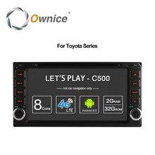 Ownice Android 6.0 Octa 8 Core 2G RAM lecteur dvd de voiture pour Toyota Hilux VIOS Vieux Camry Prado RAV4 Prado 2003-2008 4G LTE Réseau