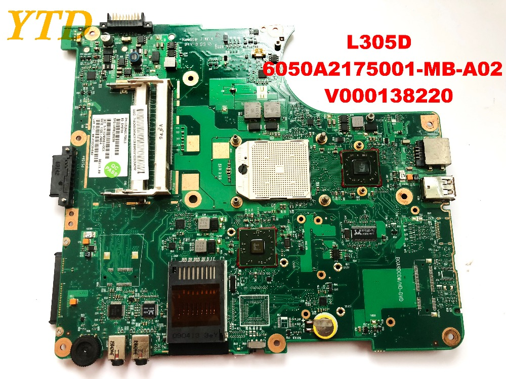 Scheda madre del computer portatile originale per Toshiba L305D L305D 6050A2175001-MB-A02 V000138220 testato buon trasporto libero connettoriScheda madre del computer portatile originale per Toshiba L305D L305D 6050A2175001-MB-A02 V000138220 testato buon trasporto libero connettori