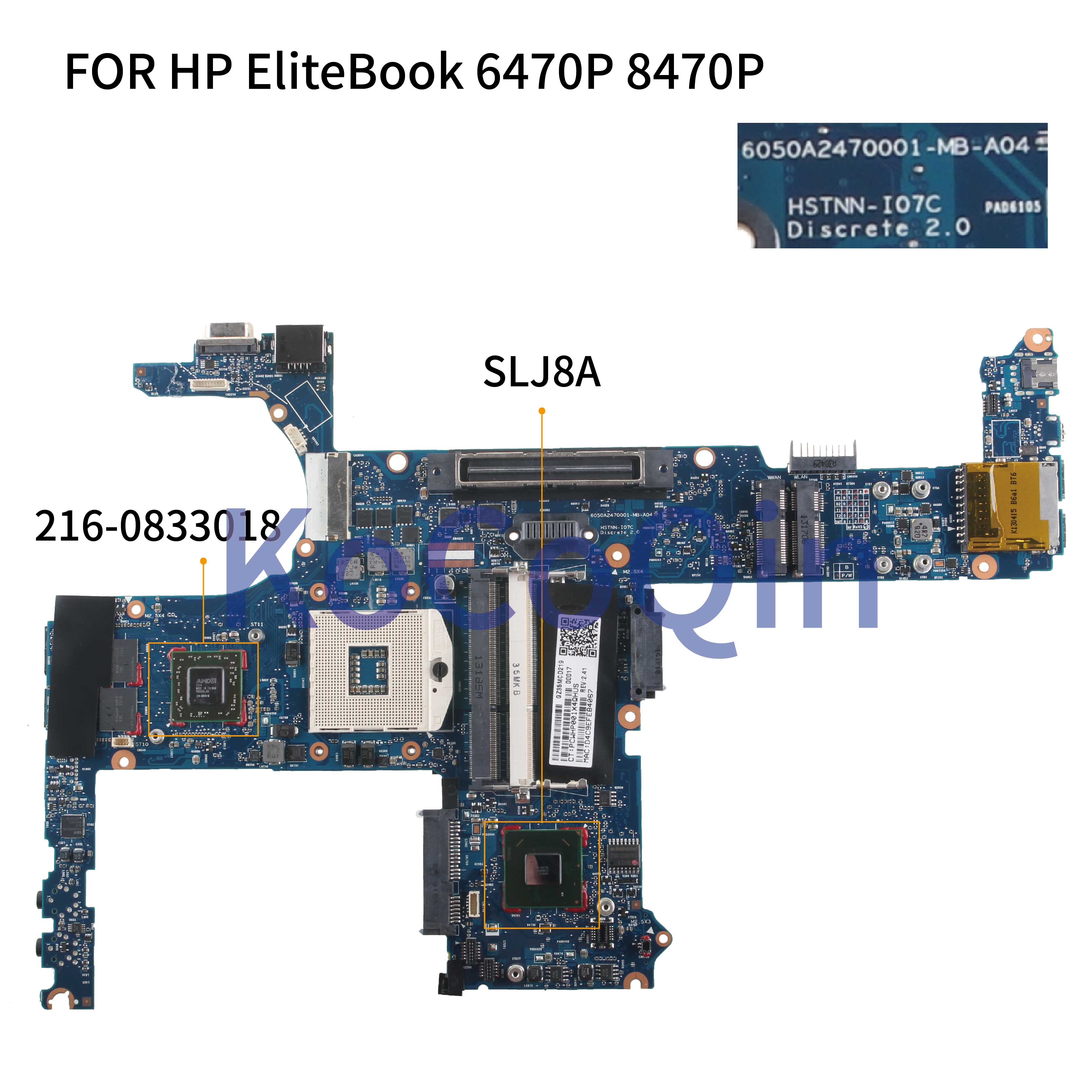 KoCoQin Laptop Motherboard FOR HP EliteBook 6470P 8470P 8470W Mainboard 6050A2470001 686042-001 686042-601 SLJ8A 216-0833018
