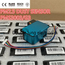PLANTOWER Laser PM2.5 detector de polvo PMS3003 láser de alta precisión SENSOR digital de concentración de polvo partículas de polvo G3