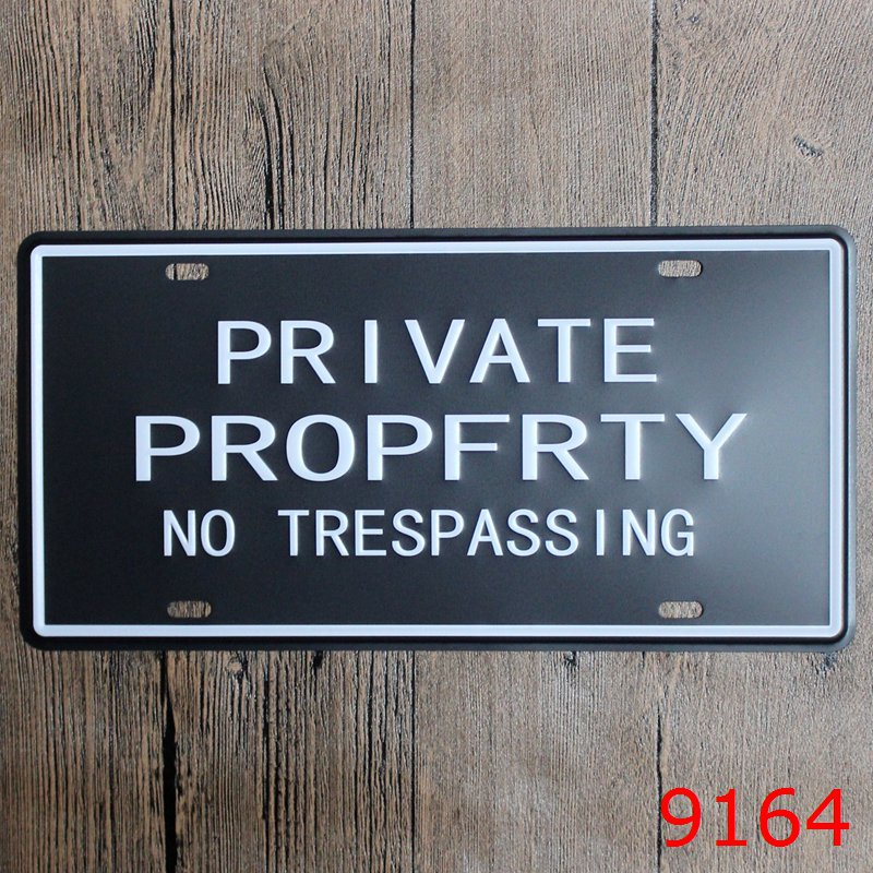 Vintage license plate PRIVAT PROPFRYTY NO TRESPASSING Metal signs home decor Office Restaurant Bar Metal Painting art 15x30 CM