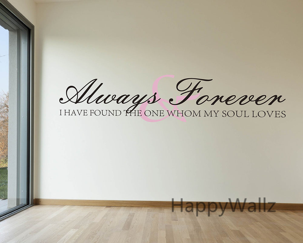 Love Quote Wall Decals Love Quote Wall Sticker Always & Forever Wall Decal I Have Found