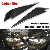 1Pair Carbon Fiber Headlight Eyebrows Cover Eyelids Trim For BMW X1 E84 2009 2014 Car Styling