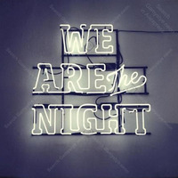 Neon Sign for We are the night decor Love Display Decoracion Express shop Neon Light up wall sign Neon Signs for bedRoom Letrero
