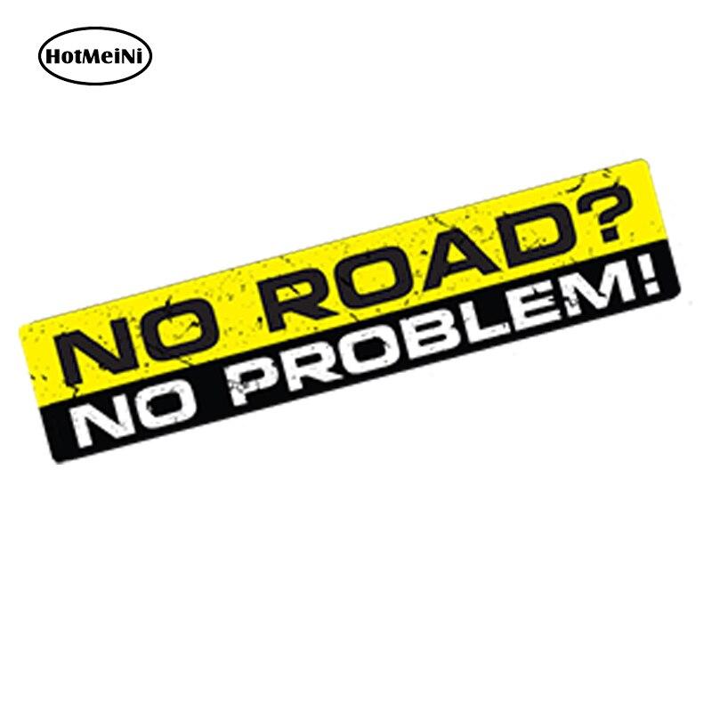 HotMeiNi Car Styling NO ROAD NO PROBLEM Car 3D Sticker Vinyl Decal Bumper 4X4 SUV Waterproof Windows Accessories 15x3cm
