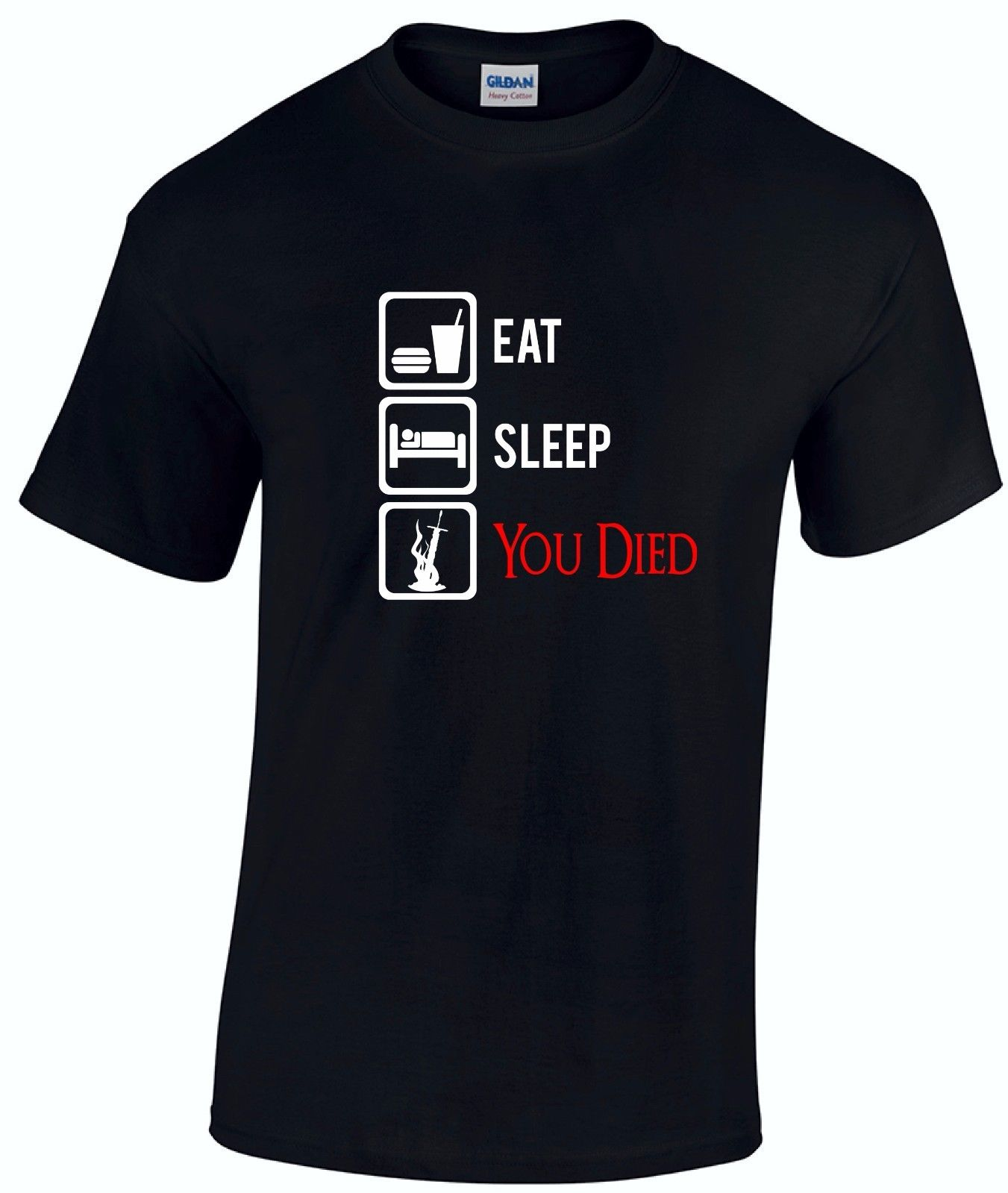 Eat Sleep You Died T-shirt - Funny Dark Souls Gamer Sunbros Fathers Day Gift Top