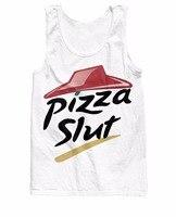 RuiYi 2015 New Arrive 3d Print Unisex Women Men Tee Pizza Slut Tank Top Super Cool