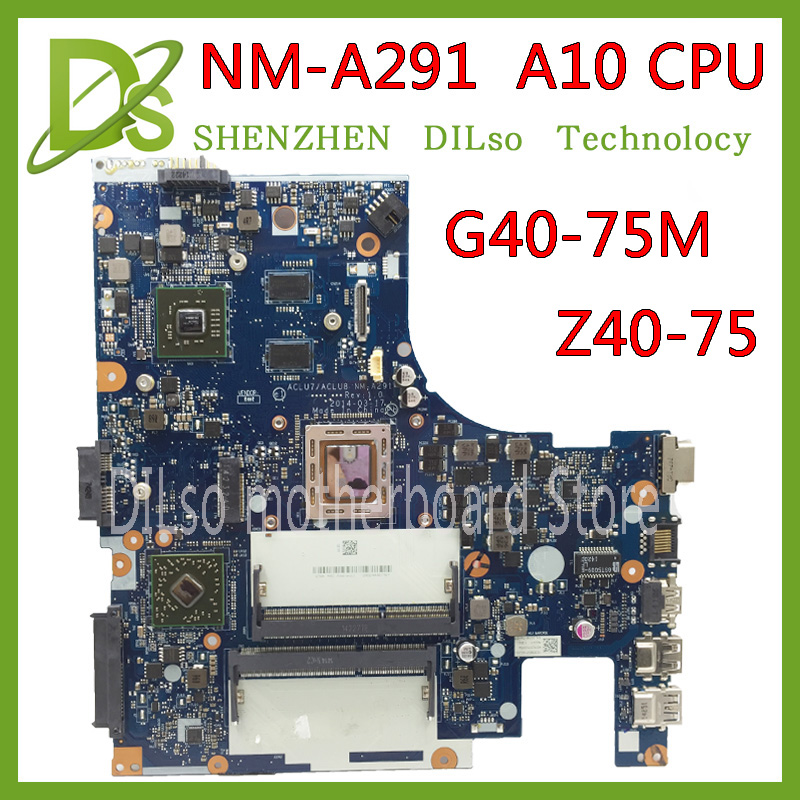 KEFU ACLU7/ACLU8 NM-A291 motherboard for Lenovo G40-75M Z40-75 laptop motherboard A10 CPU nm-a291 mainboard original Test KEFU ACLU7/ACLU8 NM-A291 motherboard for Lenovo G40-75M Z40-75 laptop motherboard A10 CPU nm-a291 mainboard original Test
