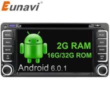 Eunavi 2 Din Android 6.0 Voiture DVD GPS Pour Toyota Hilux Yaris Vios Camry Corolla Rav4 Prado 2003 2004 2005 2006 2007 2008 2g Ram