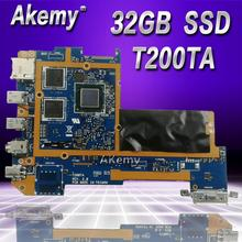 Akemy T200TAC планшетный ПК логическая материнская плата для ASUS T200TAC T200TA T200T материнская плата 4G/Z3795 процессор 32 Гб SSD 90NB06I0-R00030