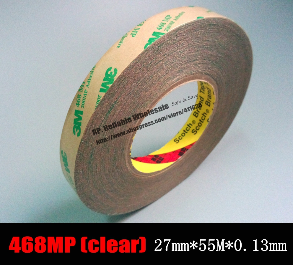 (27mm*55M*0.13mm) Strong Adhesion 3M 468 MP Clear 200MP Adhesive Double Side Adhesive Transfer Tape for Camera Notebook PC Phone 10m super strong waterproof self adhesive double sided foam tape for car trim scotch