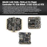 HGLRC XJB F428 TX20.v2 F4 Flight Controller FC 33A Blheli_S ESC tx20.v2 VTX