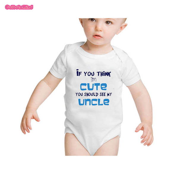 2bf571847 placeholder Culbutomind If YouThink I am Cute You Should See My Uncle Baby  Clothes Infant Baby Jumpsuit