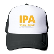 4001ea3e030 Adult Ipa Lot When I Drink Customized Cute Trucker Hat Adjustable Caps(1)(
