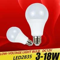 E27 luces de bombilla de LED DC 12 V chip smd 2835 bombilla luz E27 lámpara 3 W 6 W 9 W bombilla Led 12 W 15 W 18 W para iluminación exterior