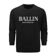 new autumn and winter sweatshirt ashion Men's Clothing O-Neck Ballin Amsterdam Graphic Cotton Long sleeves Sweatshirts L-6XL