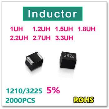JASNPROSMA 2000PCS 1210 3225 SMD Inductor 1UH 1.2UH 1.5UH 1.8UH 2.2UH 2.7UH 3.3UH New original high quality
