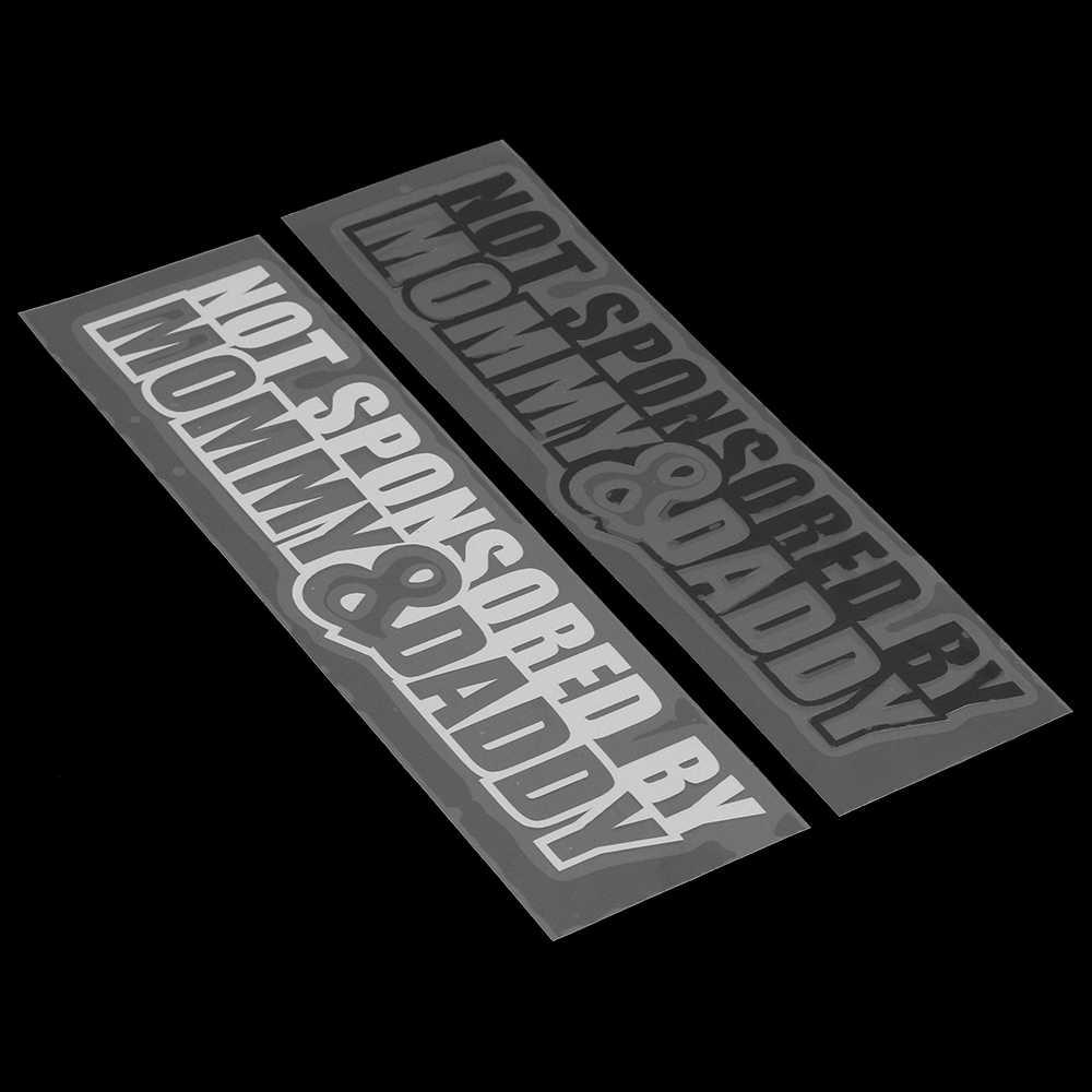 1PC Mobil Tubuh Jendela Tidak Disponsori Oleh Mommy & Daddy Stiker JDM Motor Mobil Stiker Reflektif Mobil Styling stiker