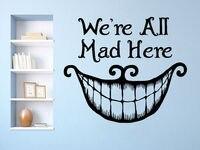 Alice In Wonderland Wall Decals Quote We're All Cheshire Cat Vinyl Nursery