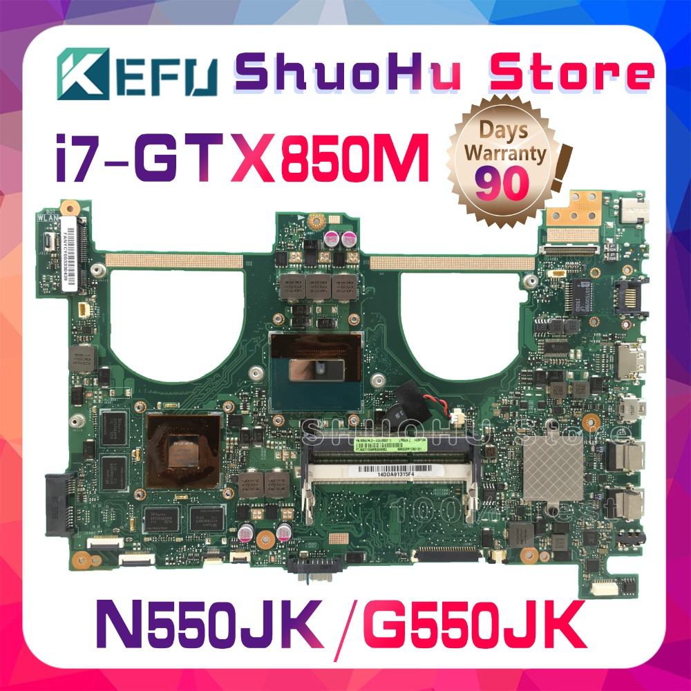 KEFU Pour ASUS N550JV N550JK G550JK G550J N550J Q550J CPU I7 GTX850M mère d'ordinateur portable testé 100% travail carte mère d'origine