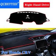 Стайлинга автомобилей Dashboard Защитная Коврики Тенты Подушки photophobism площадку подкладке Ковры для Honda CRV 2012-2018 правый руль